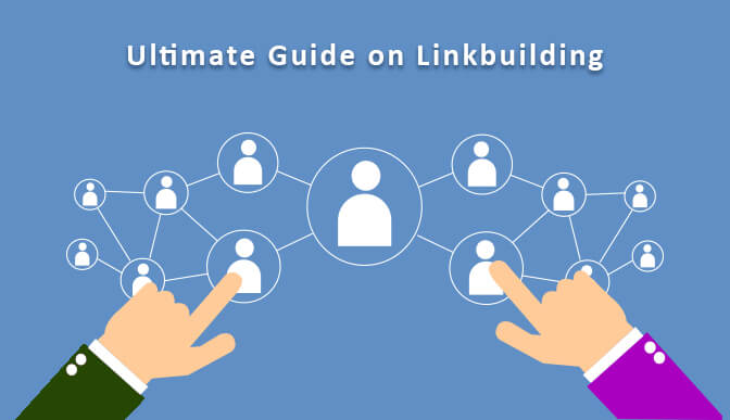 Ultimate Guide on Linkbuilding