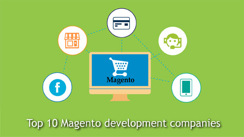 Top 10 Magento Development Companies in 2017