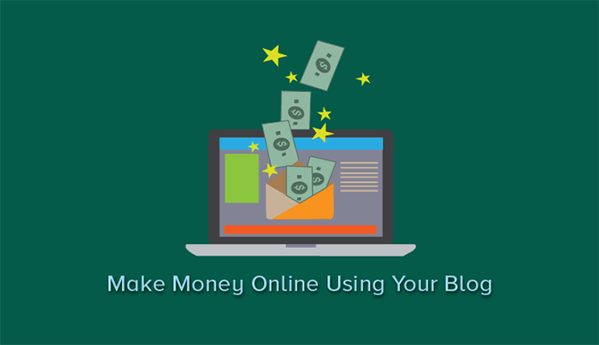 How To Make Money Online Using Your Blog